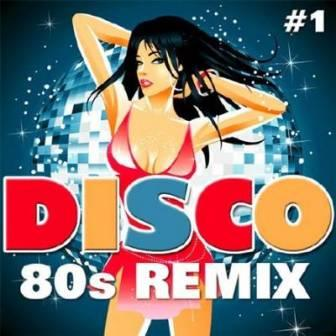 Disco 80s - Remix /vol-1/ (2018) торрент