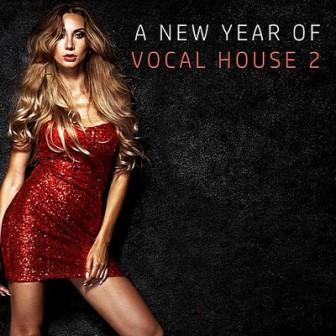 A New Year Of VOCAL HOUSE /vol-2/ (2018) торрент