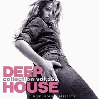 Deep House collection /vol-152/ (2018) торрент