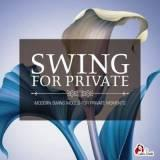 Swing for Private (Modern Swing Moods For Private Moments)