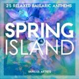 Spring Island (25 Relaxed Balearic Anthems)-Остров Весны