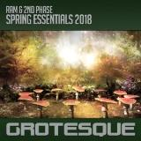 Grotesque Spring Essentials (Mixed by Ram & 2Nd Phase)