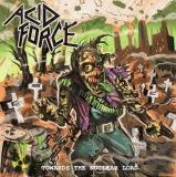 Acid Force - Towards The Nuclear Load