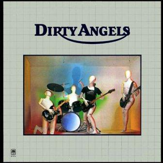 Dirty Angels - Dirty Angels