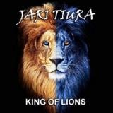 Jari Tiura - King Of Lions