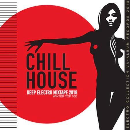 Chill House- Deep Electro