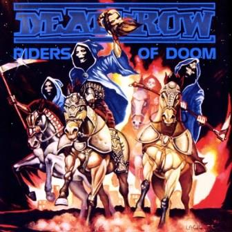 Deathrow - Riders Of Doom [Remastered Edition] (1986-2018)