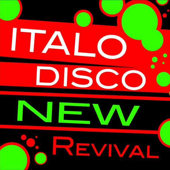 Italo Disco New Revival vol. 1-10