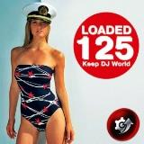 125 Keep World DJ Loaded