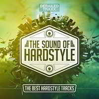 The Sound Of Hardstyle [The Best Hardstyle Tracks]