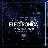 Ministry Of Electronica (50 Supreme Tunes) vol.1