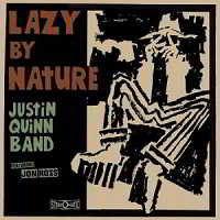 Justin Quinn Band - Lazy By Nature