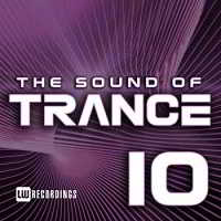 The Sound Of Trance, Vol. 10