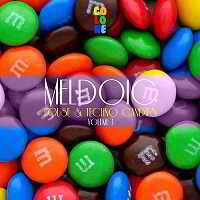 Melodic House and Techno Candies Vol.1
