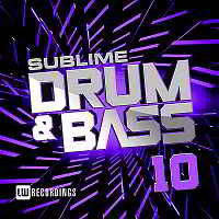 Sublime Drum & Bass Vol.10