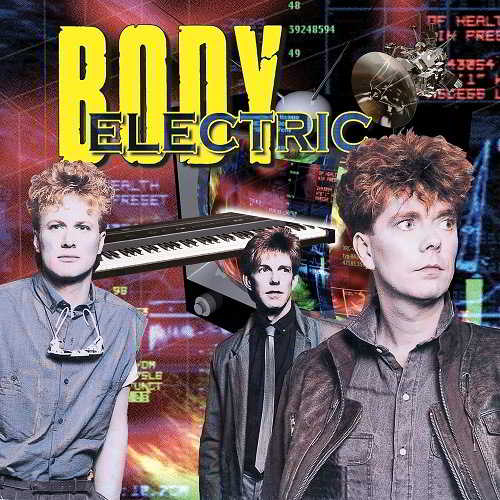 Body Electric - Body Electric [Reissue ]
