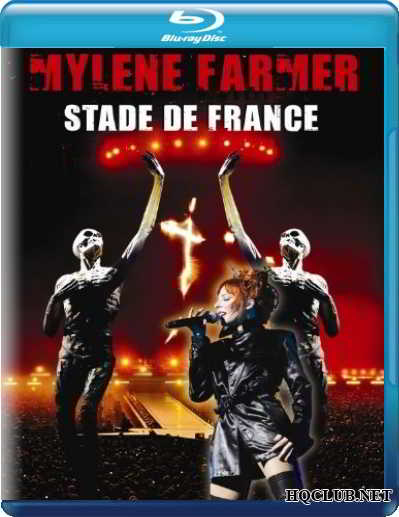 Mylene Farmer - Stade de France / Милен Фармер