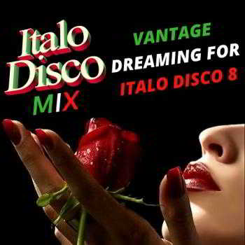 Vantage Dreaming For Italo Disco 8