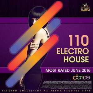 110 Electro House: Most Rated June