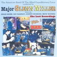 Major Glenn Miller - The Lost Recordings, Vol.1 [1944]