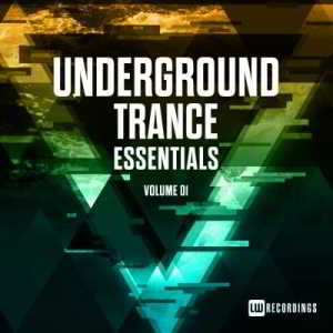 Underground Trance Essentials Vol. 01