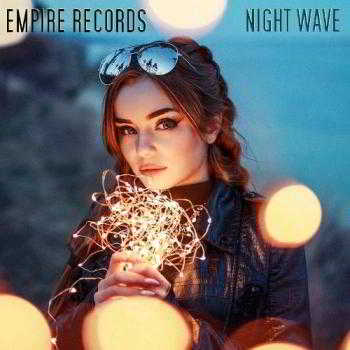 Empire Records - Night Wave