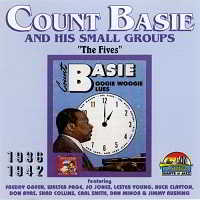 Count Basie & His Small Groups - The Fives 1936-1942 (2018) торрент