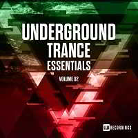Underground Trance Essentials Vol.02