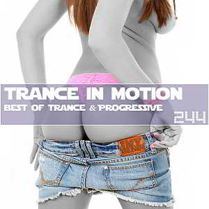 Trance In Motion Vol.244 [Full Version]