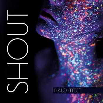 Halo Effect - Shout (2018) торрент