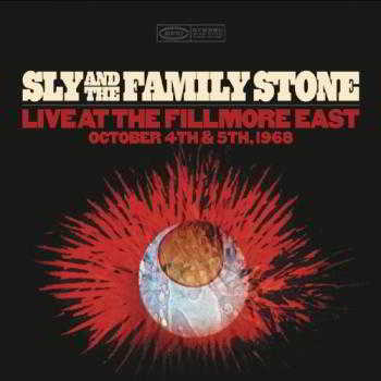 Sly The Family Stone - Live At The Fillmore East October 4th 5th, 1968