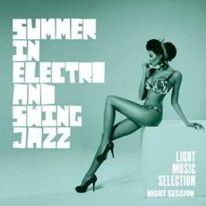 Summer In Electro And Swing Jazz (2018) торрент