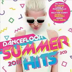 Dancefloor Summer Hits 2018 [2CD]
