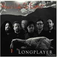 The Longplayer Orchestra - How's Life On Earth