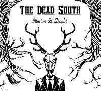 Dead South - Illusion And Doubt