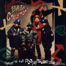 Another Bad Creation - Coolin' At The Playground Ya' Know!