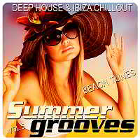 Summer Grooves Vol.5 [Deep House & Ibiza Chill Out Beach Tunes]