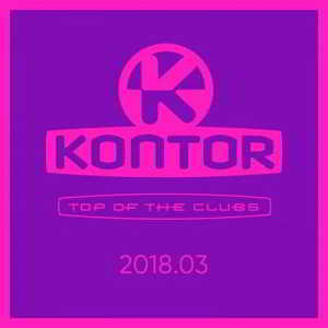 Kontor Top Of The Clubs 2018.03