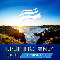 Uplifting Only Top 15: August