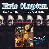 Eric Clapton - The Very Best: Blues and Ballads