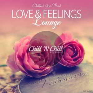 Love & Feelings Lounge (Chillout Your Mind)