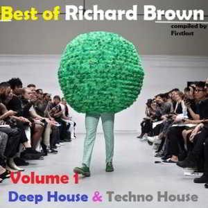 Richard Brown - Best of 1994-2012. Compiled by Firstlast