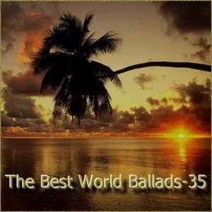 The Best World Ballads Vol.35