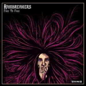 Rainbreakers - Face to Face