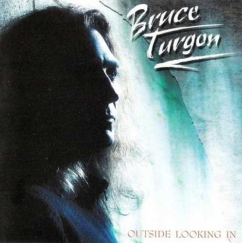 Bruce Turgon - Outside Looking In