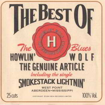 Howlin' Wolf - The Genuine Article - The Best Of Howlin' Wolf