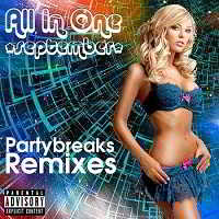 Partybreaks and Remixes - All In One September 001