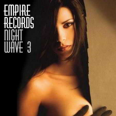 Empire Records - Night Wave 3