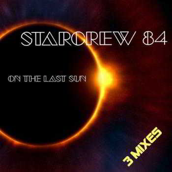 Starcrew 84 - On the last sun (Maxi-Single)