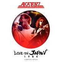 Alcatrazz – Live in Japan 1984 [Complete Edition]